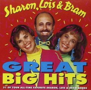 Sharon, Lois and Bram